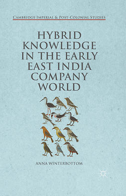 Winterbottom, Anna - Hybrid Knowledge in the Early East India Company World, e-bok