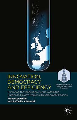 Grillo, Francesco - Innovation, Democracy and Efficiency, ebook