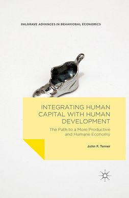 Tomer, John F. - Integrating Human Capital with Human Development, ebook