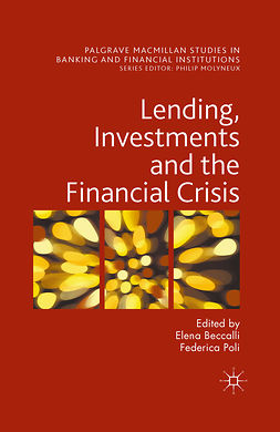 Beccalli, Elena - Lending, Investments and the Financial Crisis, e-kirja