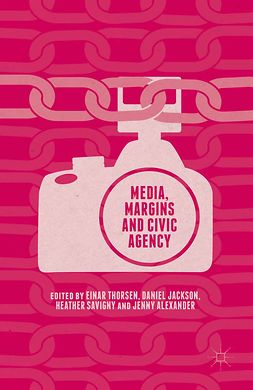 Alexander, Jenny - Media, Margins and Civic Agency, ebook