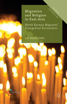 Jung, Jin-Heon - Migration and Religion in East Asia, e-kirja