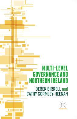 Birrell, Derek - Multi-Level Governance and Northern Ireland, ebook