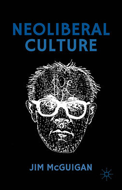 McGuigan, Jim - Neoliberal Culture, ebook