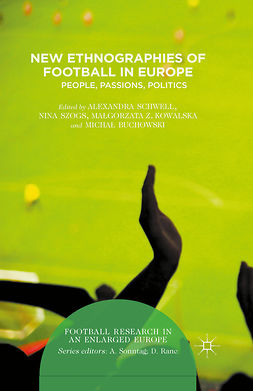 Buchowski, Michał - New Ethnographies of Football in Europe, e-kirja