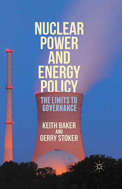 Baker, Keith - Nuclear Power and Energy Policy, e-bok