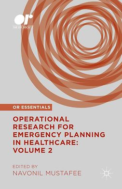 Mustafee, Navonil - Operational Research for Emergency Planning in Healthcare: Volume 2, e-kirja