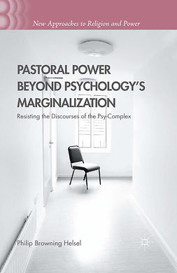 Helsel, Philip Browning - Pastoral Power Beyond Psychology's Marginalization, ebook