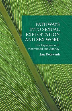 Dodsworth, Jane - Pathways into Sexual Exploitation and Sex Work, ebook