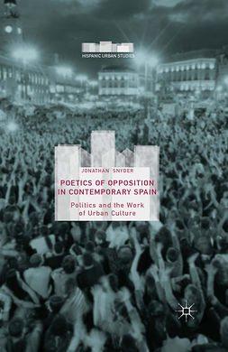 Snyder, Jonathan - Poetics of Opposition in Contemporary Spain, ebook