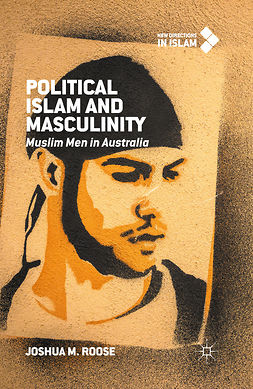 Roose, Joshua M. - Political Islam and Masculinity, ebook