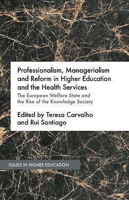 Carvalho, Teresa - Professionalism, Managerialism and Reform in Higher Education and the Health Services, ebook