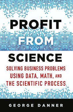 Danner, George - Profit from Science, ebook