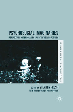 Frosh, Stephen - Psychosocial Imaginaries, e-bok
