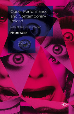 Walsh, Fintan - Queer Performance and Contemporary Ireland, e-kirja