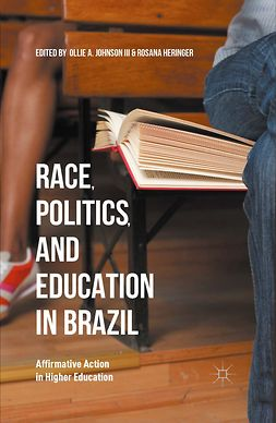 Heringer, Rosana - Race, Politics, and Education in Brazil, ebook