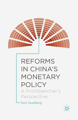 Guofeng, Sun - Reforms in China's Monetary Policy, e-bok