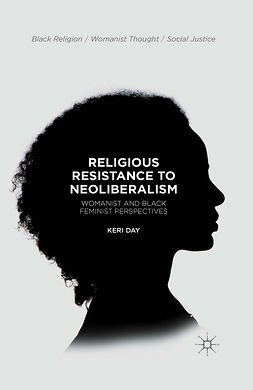 Day, Keri - Religious Resistance to Neoliberalism, ebook