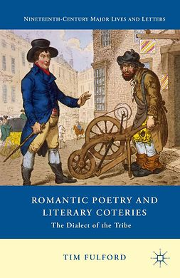 Fulford, Tim - Romantic Poetry and Literary Coteries, ebook