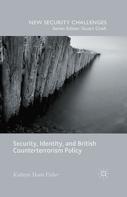 Fisher, Kathryn Marie - Security, Identity, and British Counterterrorism Policy, ebook