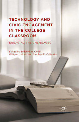Caliendo, Stephen M. - Technology and Civic Engagement in the College Classroom, ebook