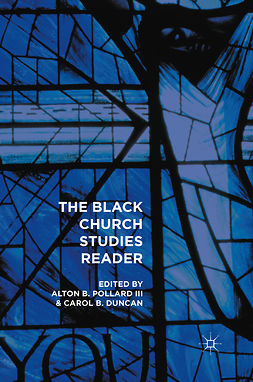 Duncan, Carol B. - The Black Church Studies Reader, e-bok
