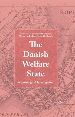 Bengtsson, Tea Torbenfeldt - The Danish Welfare State, e-kirja