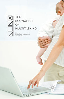 Foster, Gigi - The Economics of Multitasking, e-bok