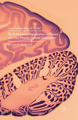Rice, Suzanne - The Educational Significance of Human and Non-Human Animal Interactions, ebook