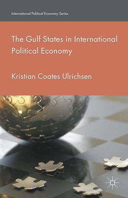 Ulrichsen, Kristian Coates - The Gulf States in International Political Economy, e-kirja
