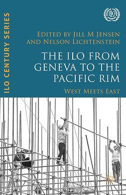 Jensen, Jill M. - The ILO from Geneva to the Pacific Rim, ebook