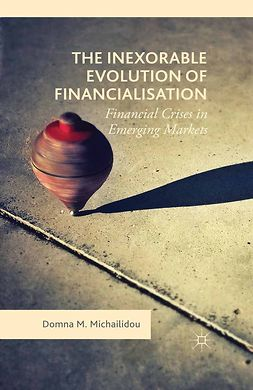 Michailidou, Domna M. - The Inexorable Evolution of Financialisation, ebook