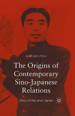 Itoh, Mayumi - The Origins of Contemporary Sino-Japanese Relations, ebook