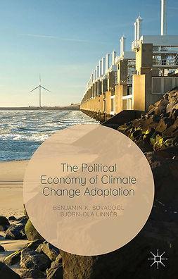 Linnér, Björn-Ola - The Political Economy of Climate Change Adaptation, e-kirja