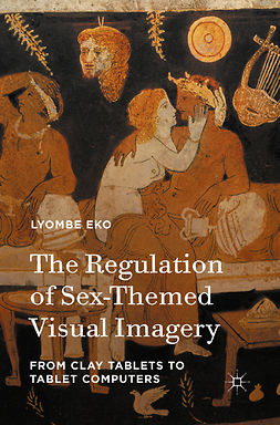 Eko, Lyombe - The Regulation of Sex-Themed Visual Imagery, e-kirja