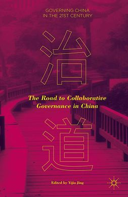 Jing, Yijia - The Road to Collaborative Governance in China, e-bok