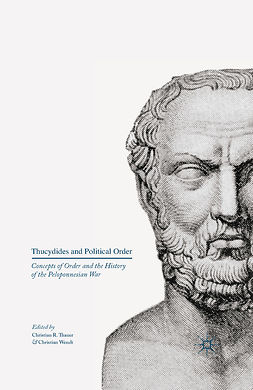 Thauer, Christian R. - Thucydides and Political Order, ebook