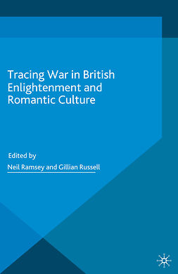 Ramsey, Neil - Tracing War in British Enlightenment and Romantic Culture, e-bok