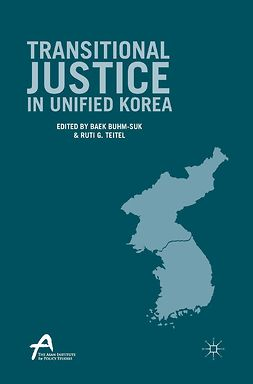 Buhm-Suk, Baek - Transitional Justice in Unified Korea, e-kirja