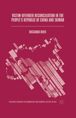 Berti, Riccardo - Victim-Offender Reconciliation in the People's Republic of China and Taiwan, ebook