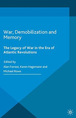 Forrest, Alan - War, Demobilization and Memory, ebook