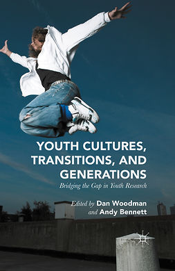 Bennett, Andy - Youth Cultures, Transitions, and Generations, ebook