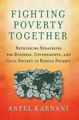 Karnani, Aneel - Fighting Poverty Together, ebook
