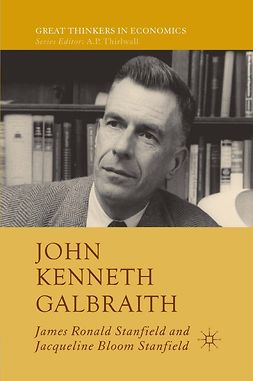 Stanfield, Jacqueline Bloom - John Kenneth Galbraith, ebook