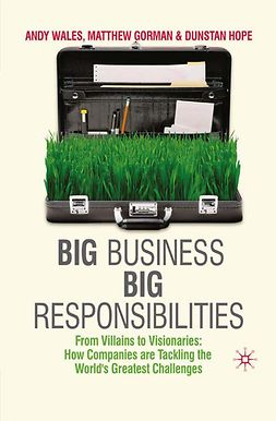 Gorman, Matthew - Big Business, Big Responsibilities, ebook