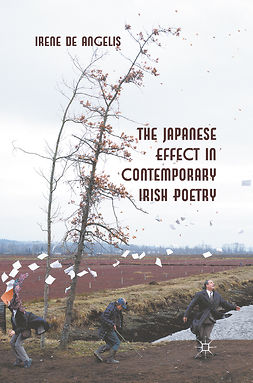 Angelis, Irene - The Japanese Effect in Contemporary Irish Poetry, ebook