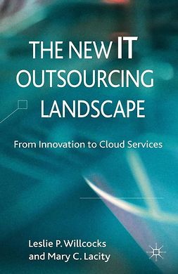 Lacity, Mary C. - The New IT Outsourcing Landscape, ebook