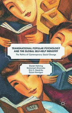 Alvarado, Emmanuel - Transnational Popular Psychology and the Global Self-Help Industry, e-bok