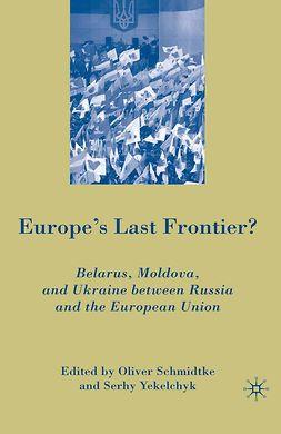 Schmidtke, Oliver - Europe's Last Frontier?, ebook