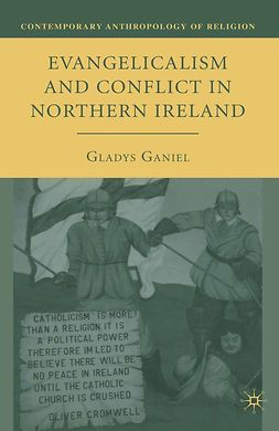 Ganiel, Gladys - Evangelicalism and Conflict in Northern Ireland, ebook